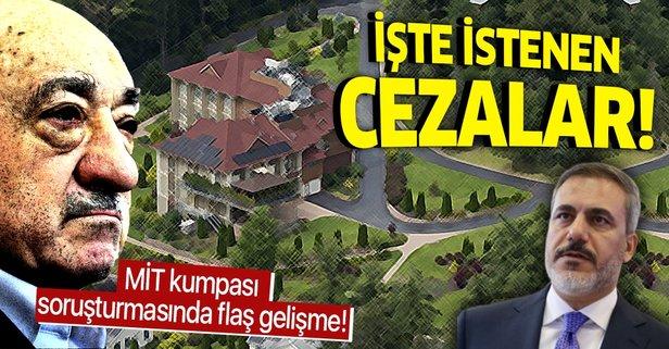 MİT'e yönelik FETÖ kumpasının soruşturması tamamlandı!