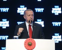 Erdoğan böyle haykırdı: Bu söylemimizi sürdüreceğiz
