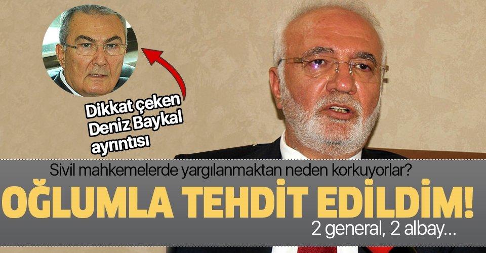 Darbeci askerlerden sivil mahkeme yasasının ardından AK Parti'li Mustafa Elitaş'a oğluyla tehdit!