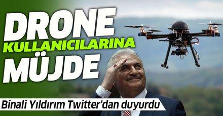 Binali Yıldırım'dan drone kullanıcılarına müjde!