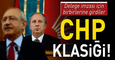 CHP'de yönetim ve muhalefet delege imzası için birbirine girdi