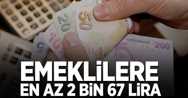 Emeklilere en az 2.067 lira