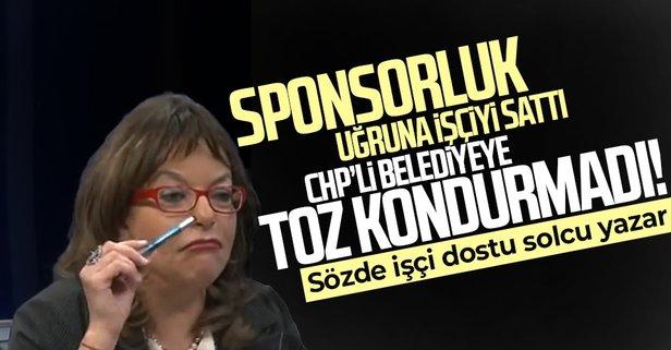 Sponsorluk uğruna CHP'li belediyeye toz kondurmadı! İşçileri sattı
