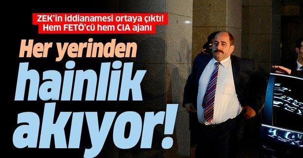 Zekeriya Öz'ün CIA bağlantısı iddianamede
