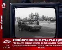 Başkan Erdoğan'dan unutulmayan paylaşım