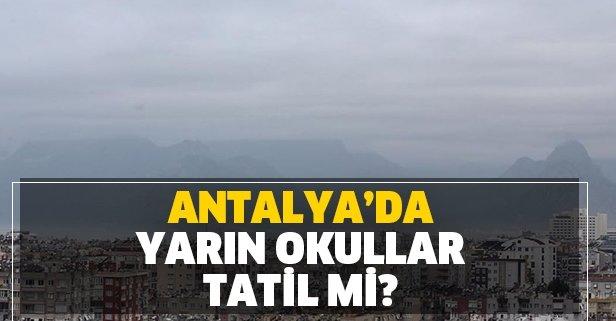 Antalya'da yarın okullar tatil mi? 12 Aralık Perşembe günü Antalya için tatil açıklaması yapıldı mı?