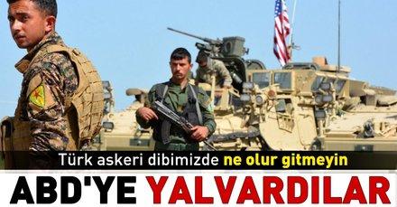 PKK, ABDye Suriyeden çıkmaması için yalvarıyor