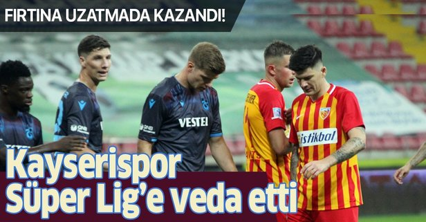 Kayserispor Süper Lig'e veda etti!