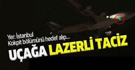 İstanbul'da ABD kargo uçağına lazerli taciz!