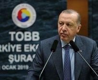Erdoğan'dan TOBB Ekonomi Şurası'nda önemli açıklamalar