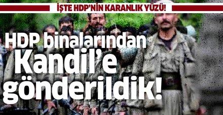 """İşte HDP'nin hain terör örgütü PKK ile iş birliği: """"HDP binalarından dağa gönderildik"""""""