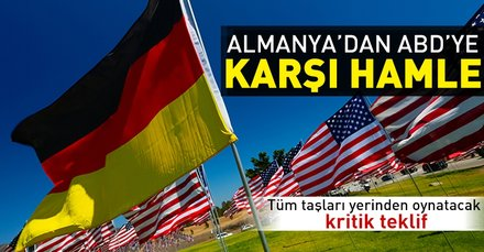 ABDye karşı hamle! Almanyadan kritik teklif