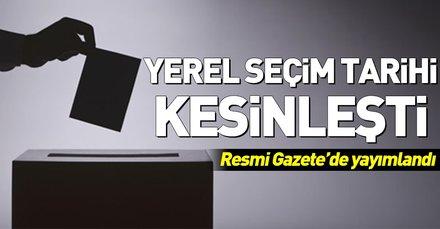 Son dakika: Yerel seçim tarihi Resmi Gazetede yayımlandı! Yerel seçimler ne zaman?
