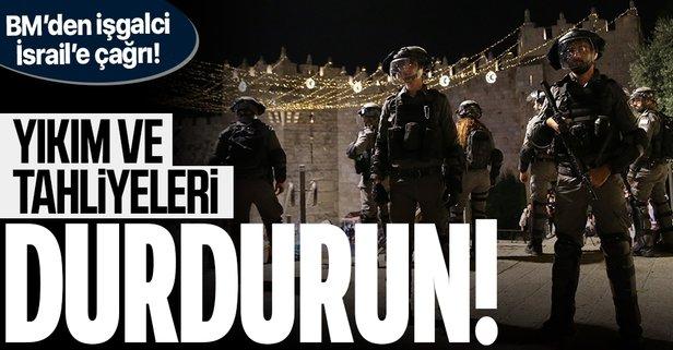 BM'den işgalci İsrail'e çağrı: Durdurun!