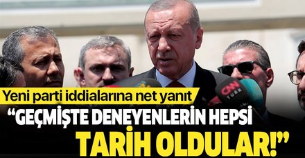 Başkan Erdoğan'dan yeni parti iddialarına cevap
