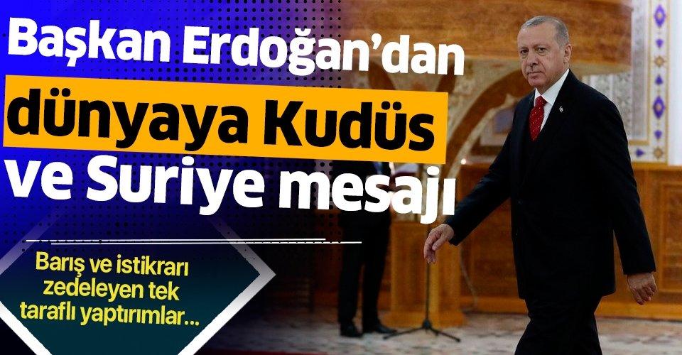 Başkan Erdoğan'dan Tacikistan ziyareti sonrası dünyaya Kudüs ve Suriye mesajı