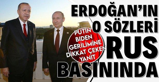 Rusya basını Erdoğan'ın o sözlerini konuşuyor