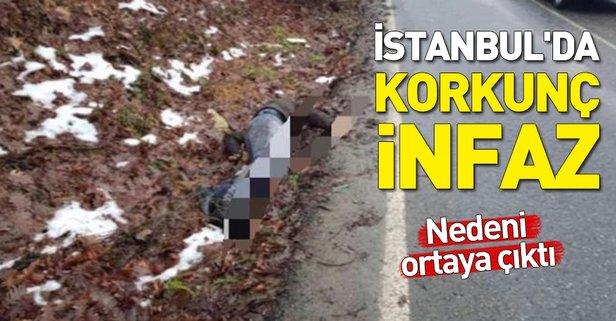 İstanbul'da korkunç infaz! Nedeni ortaya çıktı