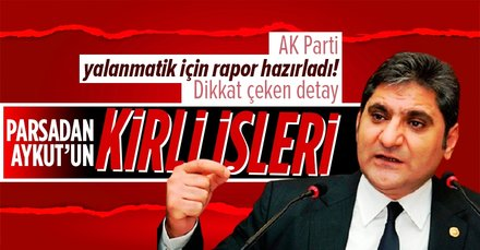 CHP'li Aykut Erdoğdu AK Parti raporuna girdi!