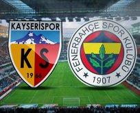 Kayserispor - Fenerbahçe maçı saat kaçta?