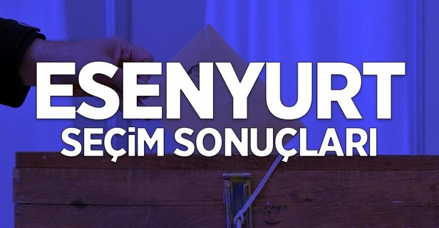 İstanbul Esenyurt 2019 yerel seçim sonuçları
