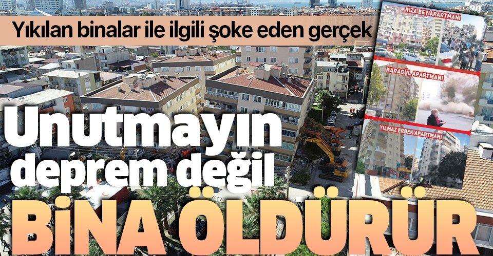 İzmir'deki depremde yıkılan binalarla ilgili şoke eden gerçek