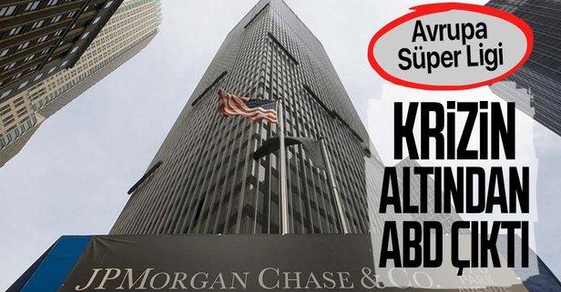 Futboldaki krizin altından ABD bankası çıktı