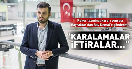 Kılıçdaroğlunun iftiralarına Selçuk Bayraktardan gönderme
