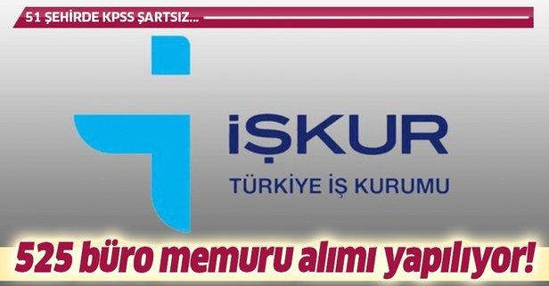 İŞKUR KPSS şartsız 525 büro memuru alımı yapıyor!