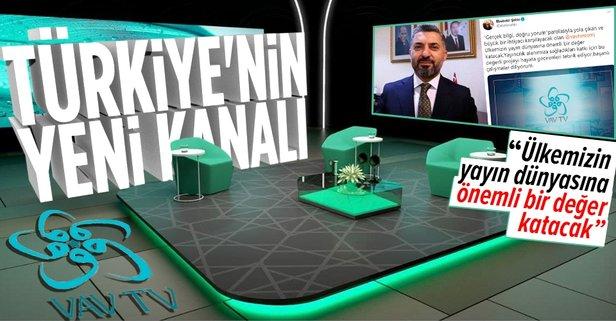 RTÜK Başkanı Ebubekir Şahin'den VAV TV mesajı