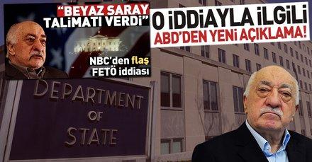 Son dakika: ABDden FETÖ elebaşı Gülenin iadesiyle yeni açıklama