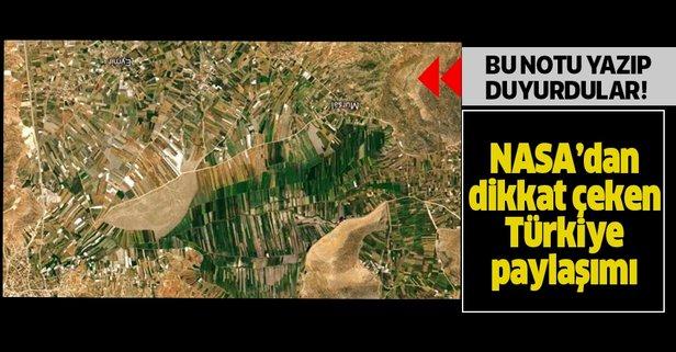 NASA'dan dikkat çeken Türkiye paylaşımı! Bu notu yazıp...