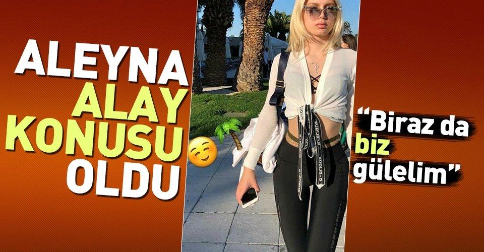 Aleyna Tilki'den takipçisine ağır sözler!