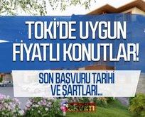 TOKİ'de uygun fiyatlı konutlar satışta!
