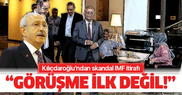 Kılıçdaroğlu'ndan skandal IMF itirafı: Bu ilk görüşme değil!