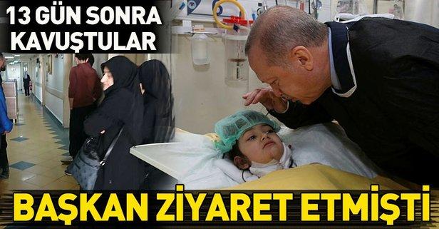 Başkan Erdoğan ziyaret etmişti! 13 gün sonra kavuştular...