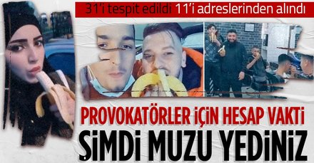 Muz videosu çeken provokatörler gözaltına alındı! Sınır dışı edilecekler