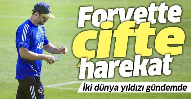 Fenerbahçe'den forvette çifte harekat