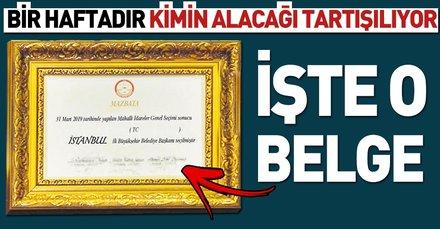 İşte İstanbul'u kazanan adayın alacağı mazbata