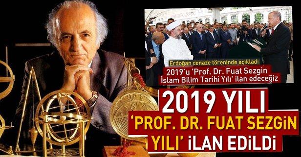 2019 yılı Prof. Dr. Fuat Sezgin Yılı olarak ilan edildi