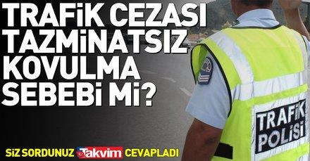 Trafik cezası tazminatsız kovulma sebebi mi?