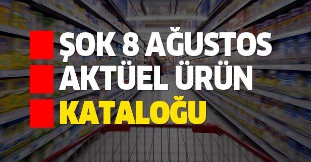 ŞOK 8 Ağustos aktüel kataloğu indirimleri belli oldu!