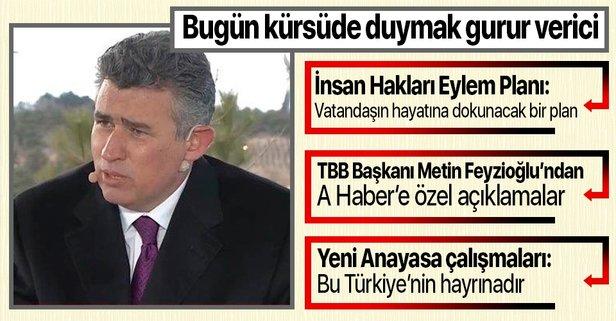 Metin Feyzioğlu: Gurur verici