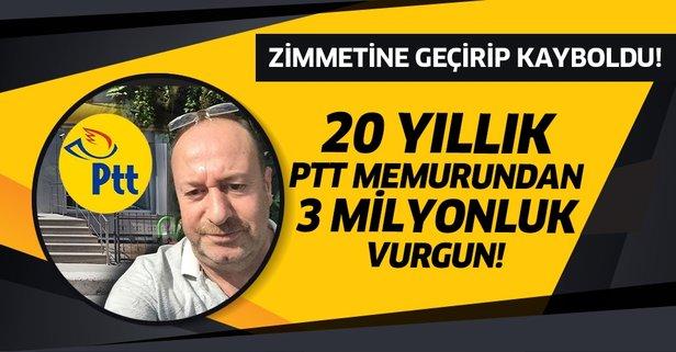 20 yıllık PTT memurundan 3 milyonluk vurgun!
