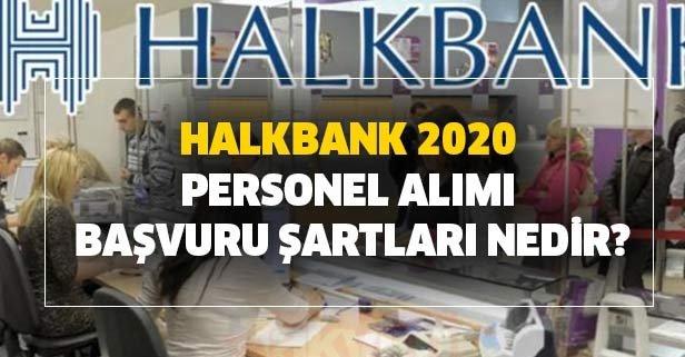Halkbank 2020 personel alımı başvurusu başladı!