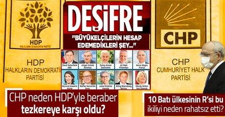 Büyükelçilerin geri adımından rahatsız olan CHP neden HDP'yle tezkereye karşı ortaklık yaptı?