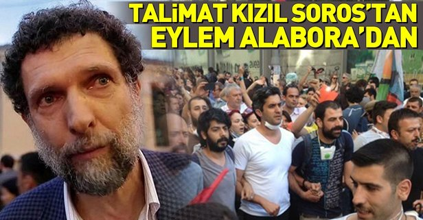 Talimat Kızıl Sorostan eylem Memet Ali Alaboradan