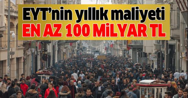 EYT'nin Türkiye'ye yıllık maliyeti en az 100 milyar TL