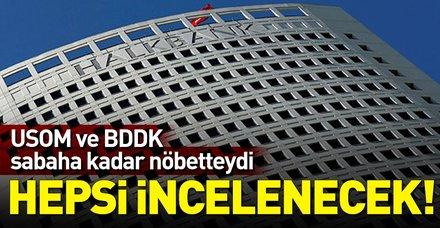 USOM ve BDDK Halkbank'a düzenlenen operasyona karşı sabaha kadar görevdeydi