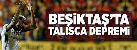 Beşiktaş'a Talisca depremi